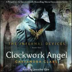 Clockwork Angel Cassandra Clare Audiobook