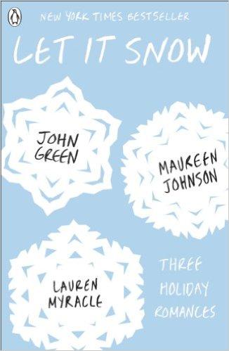 Let It Snow by John Green, Maureen Johnson and Lauren Myracle Audiobook