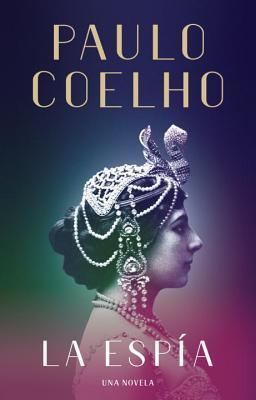 La Espia   The Spy by Paulo Coelho Audiobook