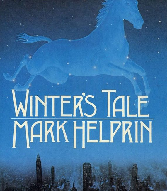 Winters Tale by Mark Helprin