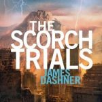 James Dashner Scorch Trials