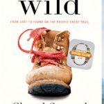 Cheryl Strayed Wild From Lost to Found on the Pacific Crest Trail pdf