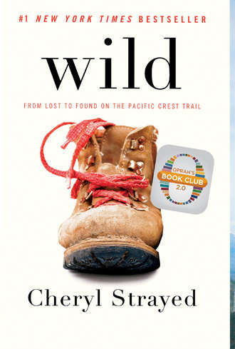 Cheryl Strayed Wild From Lost to Found on the Pacific Crest Trail Audiobook
