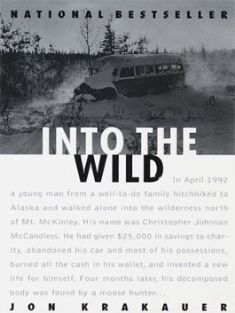 into the wild a synopsis Jon krakauer's 1996 book into the wild delved into the riveting story of chris  mccandless, a 24-year-old man from an affluent family outside.