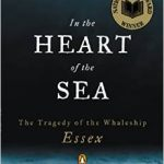 In the Heart of the Sea : The Tragedy of the Whaleship Essex by Nathaniel Philbrick pdf