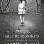 Miss Peregrine home for peculiar children pdf