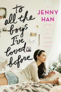 Jenny Han to all the boys I've loved before book cover