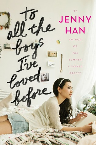To All the Boys I've Loved Before  – Jenny Han