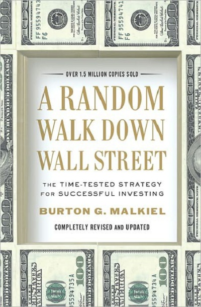 A Random Walk Down Wall Street Burton Malkiel 10th Edition