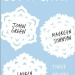 Let It Snow by John Green, Maureen Johnson and Lauren Myracle pdf