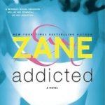 Addicted By Zane (Kristina Laferne Roberts) pdf