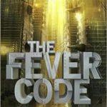 The Fever Code (Maze Runner Book 5) pdf