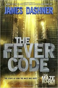 The Fever Code (Maze Runner Book 5)