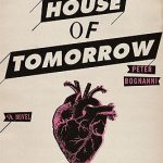 The House of Tomorrow pdf