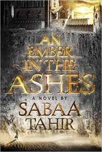 An Ember in the Ashes book cover hardcover version