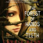 The Forest of Hands and Teeth Book pdf