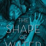 The Shape of Water pdf book cover