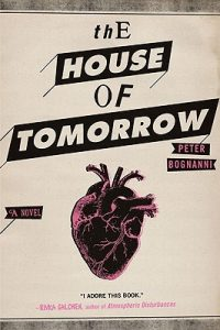 the house of tomorrow [PDF] book download