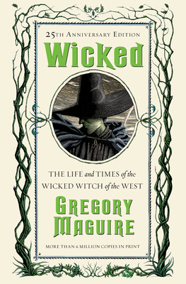 Wicked: The Life And Times Of The Wicked Witch Of The West Audiobook